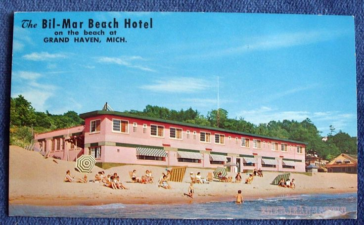 Bil Mar Beach Hotel Grand Haven Michigan Vintage Photo Postcard Hotels And Postcards