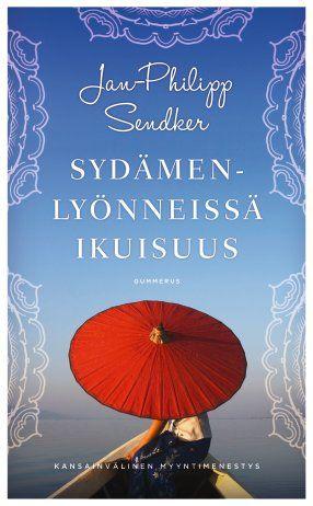 Jan Phiipp Dendker: Sydämenlyönneissä ikuisuus, Gummerus