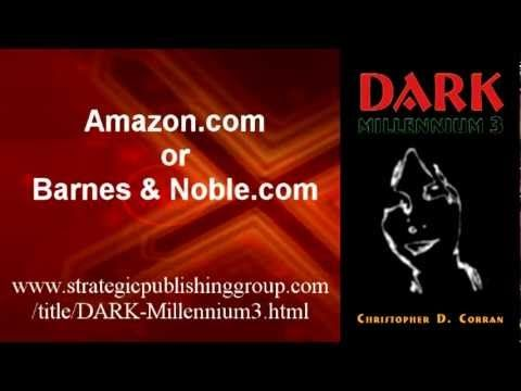 We are beginning to have a number of YouTube video clips... We will add THEM here too. The first book was DARK-Millennium 3