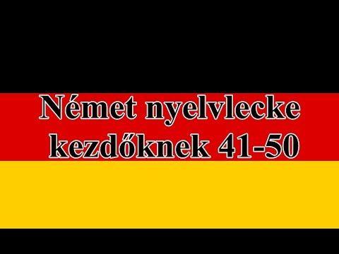 Német nyelvlecke kezdőknek  41-50