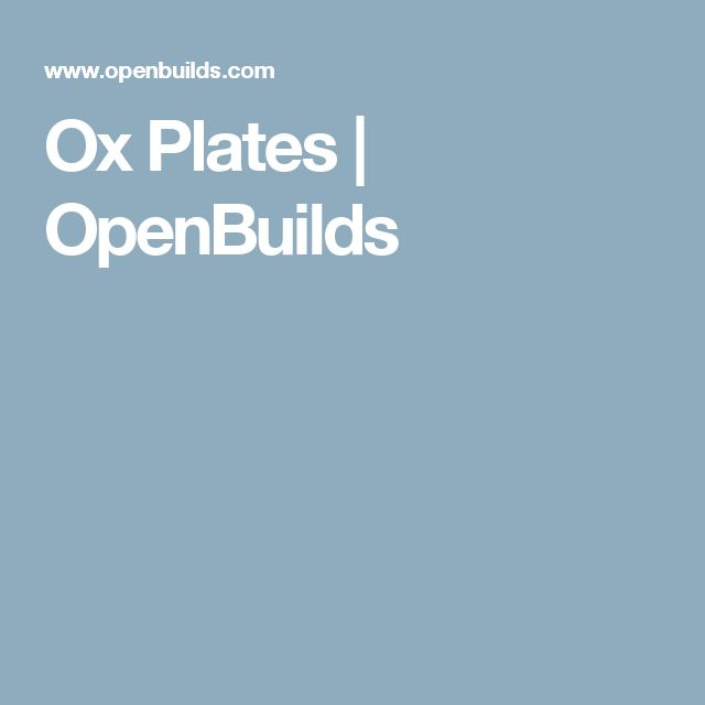 Ox Plates | OpenBuilds