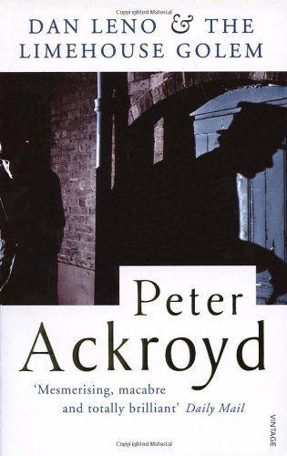 Dan Leno And The Limehouse Golem by Peter Ackroyd, http://www.amazon.co.uk/dp/0749396598/ref=cm_sw_r_pi_dp_rcIisb07NE5GT