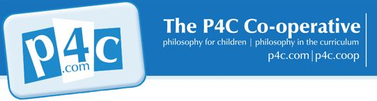 P4C.com is a co-operative providing resources and advice on philosophy for children. The basics of philosophy for children are straightforward. Children, or older students, share some reading, listening or viewing with their teacher. The children take some thinking time to devise their own questions.