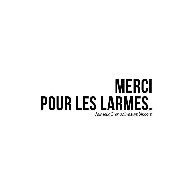Merci pour les larmes - #JaimeLaGrenadine >>> https://www.facebook.com/ilovegrenadine >>> https://instagram.com/jaimelagrenadine_off