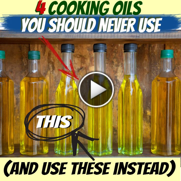 4 Cooking Oils You Should NEVER Use (and use these instead)