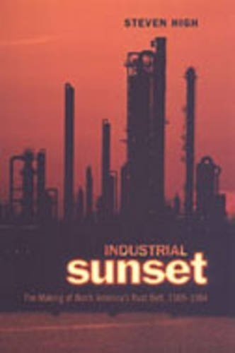 Industrial Sunset: The Making of North Americas Rust Belt, 1969-1984 by Steven High, http://www.amazon.com/dp/0802037380/ref=cm_sw_r_pi_dp_O4dKrb0DAVTK9