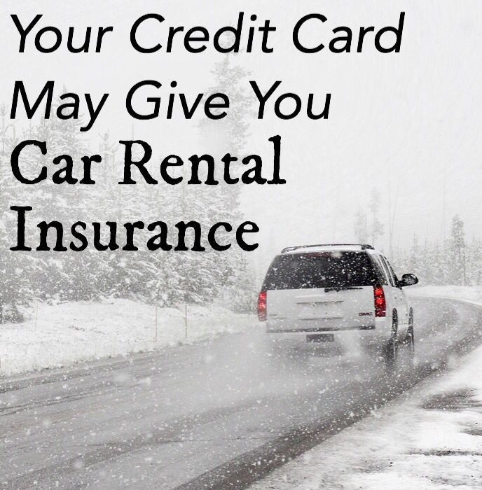 Does My Credit Card Give Me Car Rental Insurance Bradsdeals