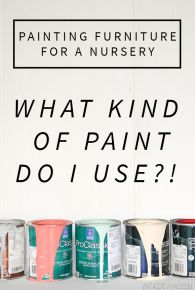 Painting Furniture For A Baby Nursery (Is It Safe To Paint A Crib?!)