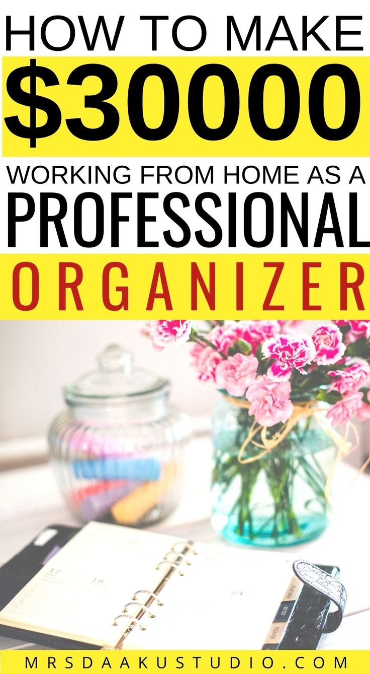 How to a Professional Organizer (Earn 30k+ a year