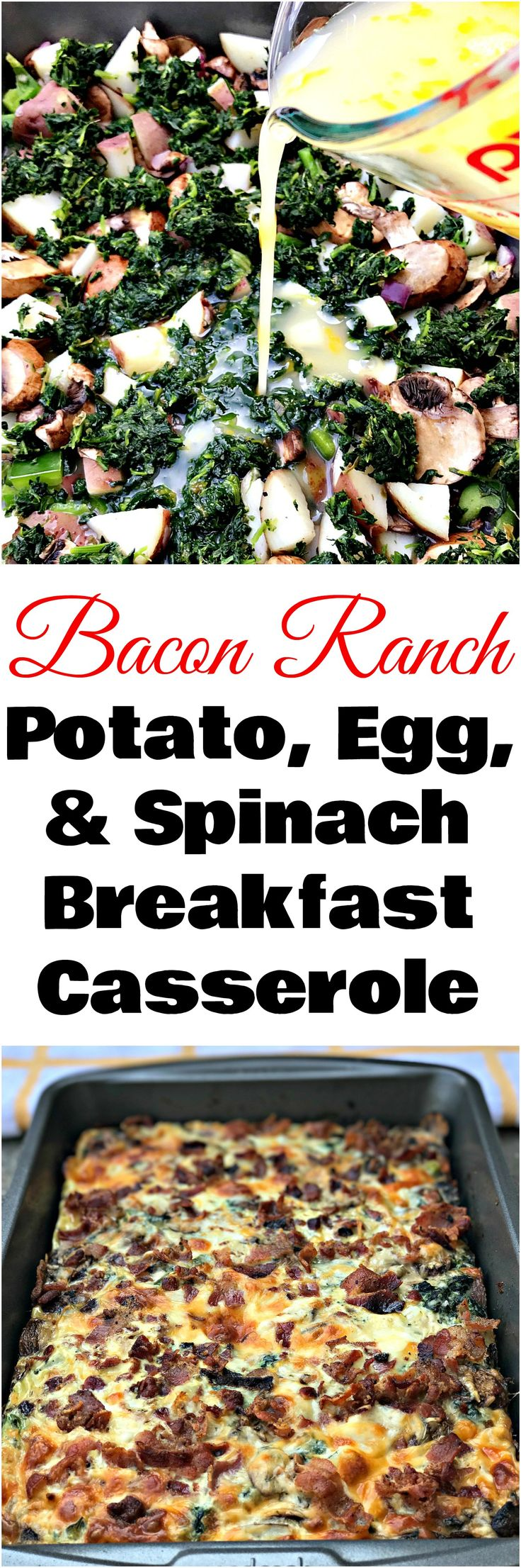 Bacon Ranch, Potato, Egg, and Spinach Breakfast Casserole is the perfect quick and easy make-ahead, meal-prep dish loaded with cheese, mushrooms, and peppers.
