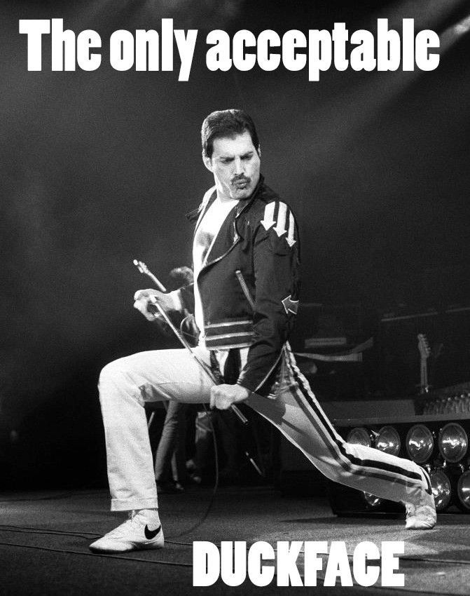 The only acceptable duckface.: Accepted Duckface, Freddie Mercury, Funny Pics, Stuff, Baby Ducks, Queen, Ducks Faces, Things, Funny Music