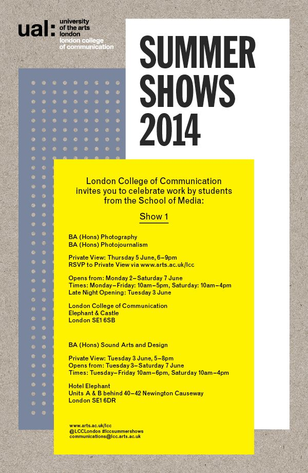 London College of Communication LCC UAL Summer Shows 2014  Photography / Photojournalism / Sound Arts  Design