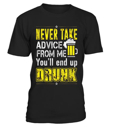 """# Beer lover - Never take advice from me T-shirt .  Special Offer, not available in shops      Comes in a variety of styles and colours      Buy yours now before it is too late!      Secured payment via Visa / Mastercard / Amex / PayPal      How to place an order            Choose the model from the drop-down menu      Click on """"Buy it now""""      Choose the size and the quantity      Add your delivery address and bank details      And that's it!      Tags: Beer, Brewsmeister, Tailgate, Sunday…"""
