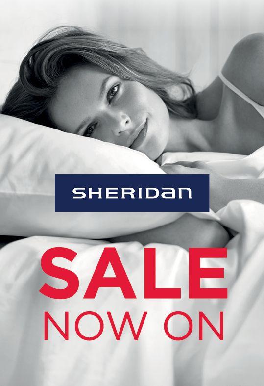Sheridan SALE NOW ON