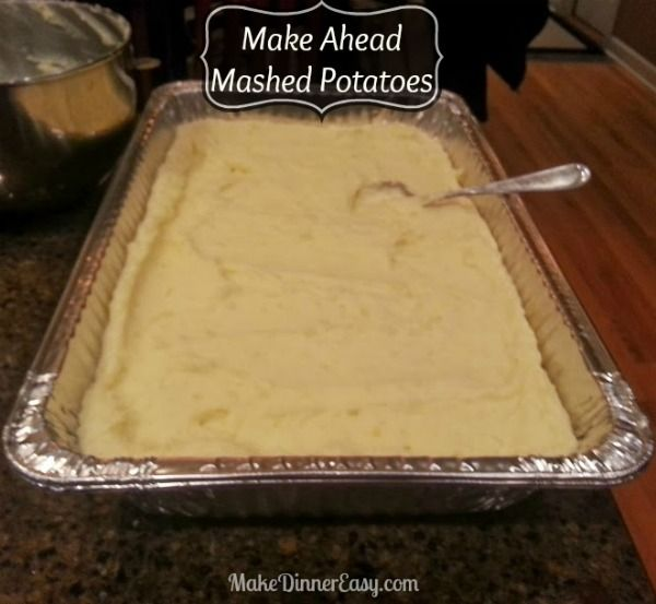 Make Ahead Mashed Potatoes.  Would make feeding a crowd a lot easier!