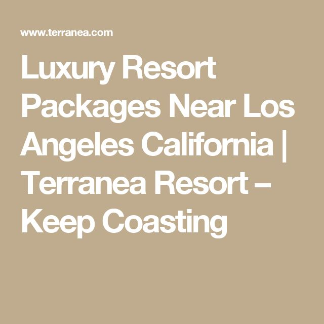 Luxury Resort Packages Near Los Angeles California | Terranea Resort – Keep Coasting