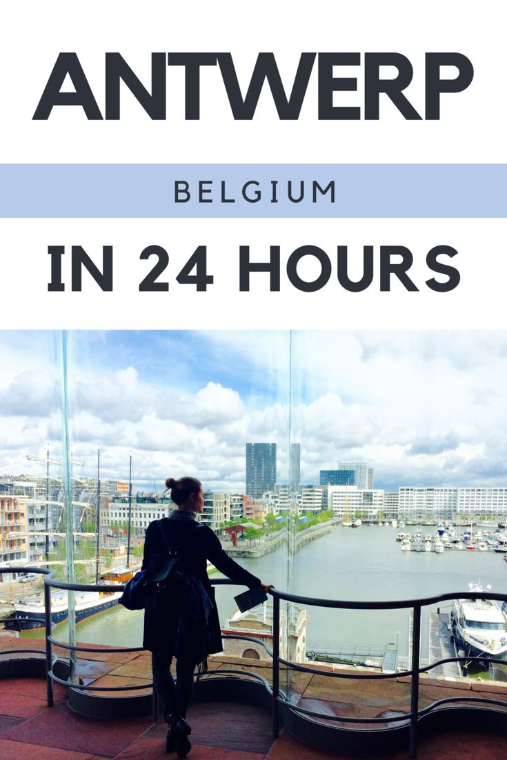 How to see Antwerp, Belgium in 24 Hours. Click the pin to read the post from flirtingwiththeglobe.com
