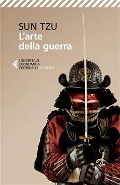 Libro L'arte della guerra di Sun Tzu   LaFeltrinelli