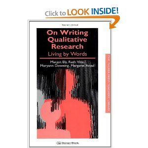 On Writing Qualitative Research: Living by Words (Teachers' Library): Margaret Anzul, Maryann Downing, Margot Ely, Ruth Vinz: 9780750706025: Amazon.com: Books