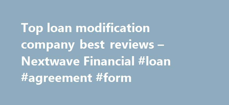 Top Loan Modification Company Best Reviews  Nextwave Financial