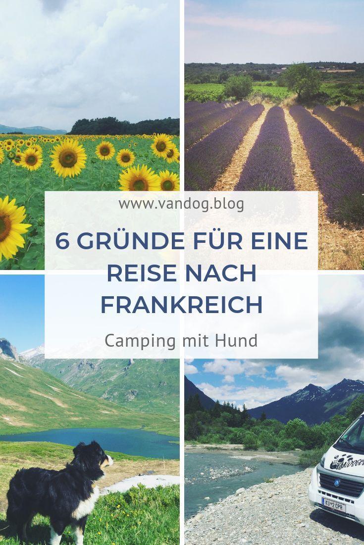 Wenngleich Frankreich Nicht Das Allerbeste Image Hat Zahlt Es Sich Dennoch So Richtig Aus Die Grande Nation Mit Eine Reisen Camping In Deutschland Frankreich