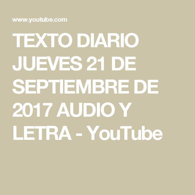 TEXTO DIARIO JUEVES 21 DE SEPTIEMBRE  DE 2017   AUDIO Y LETRA - YouTube