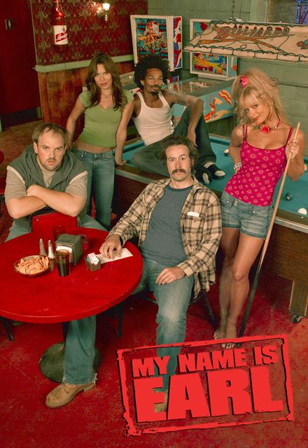 My Name Is Earl Poster …