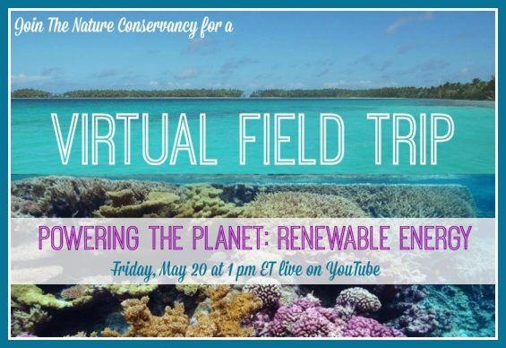 Virtual Field Trip: Renewable Energy Lessons from Coral Reef & Mojave Desert (5/20 1 pm ET) #NatureWorksEverywhere