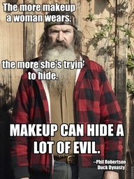 haha! Make up can hide a lot of evil.
