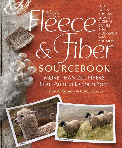 Review:  The Fleece and Fiber Sourcebook: More than 200 fibers form animal to spun yarn