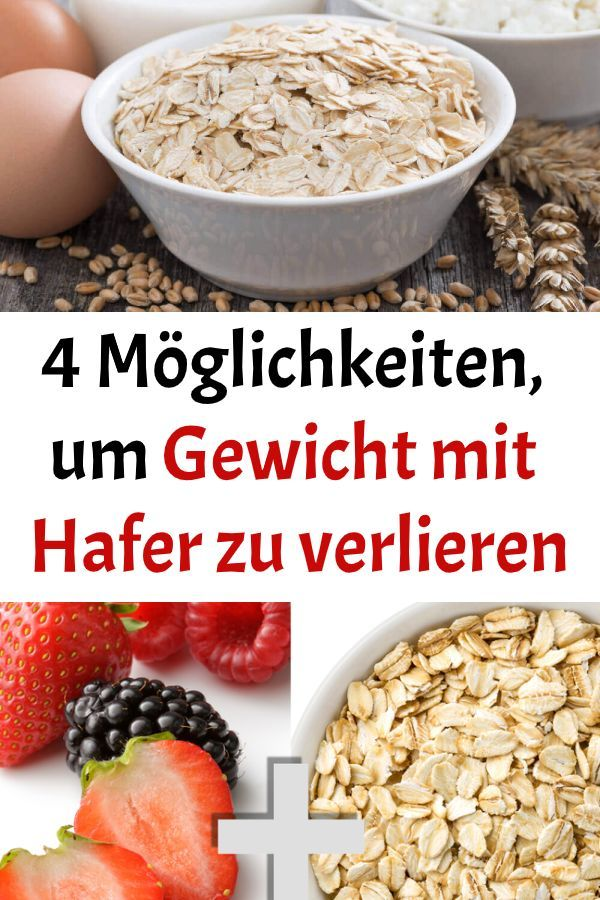 Was ist die Ernährung von Hafer, um Gewicht zu verlieren
