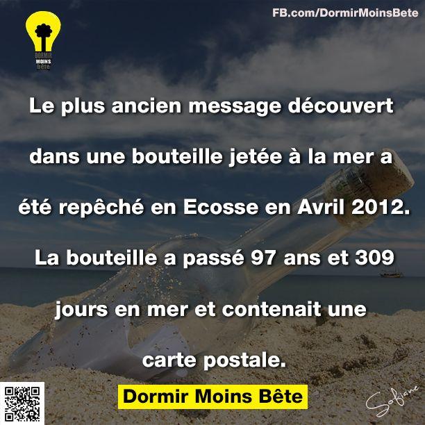 Le plus ancien message découvert dans une bouteille jetée à la mer a été repêché en Ecosse en avril 2012. La bouteille a passé 97 ans et 309 jours en mer et contenait une carte postale.