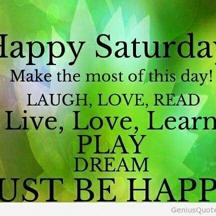 Enjoy your day everyone  Everday S hines when you let your Positive  A ttitude  Shine     T hrough Rise       U p with the positive And        R each for  Your       D reams and You Will        A chieve everything.. Wishing Y ou a Super Saturday