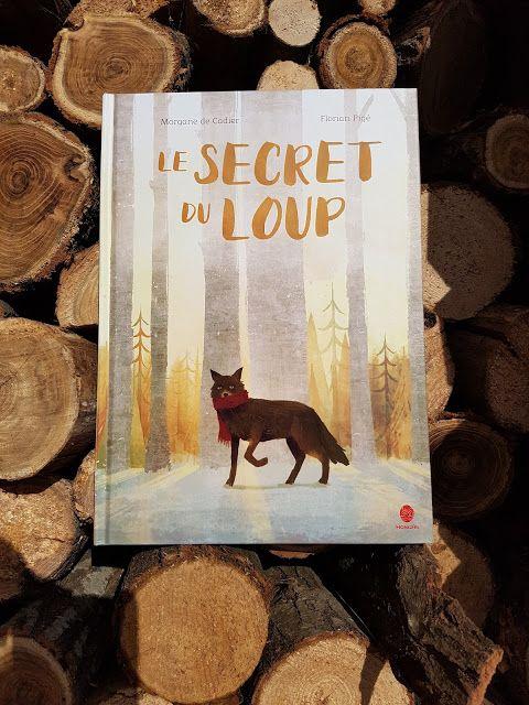 Sous le feuillage: Le secret du loup