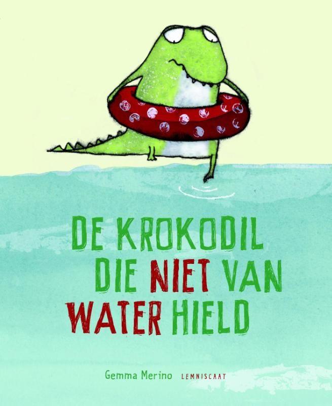 De krokodil die niet van water hield (Gemma Merino)