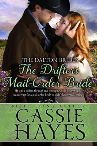 The Drifters Mail Order Bride A Sweet Western Historical Romance