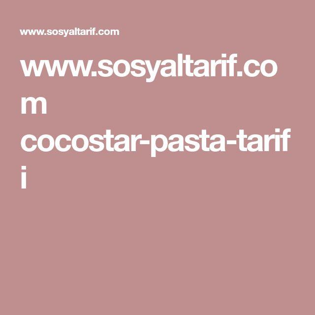 www.sosyaltarif.com cocostar-pasta-tarifi