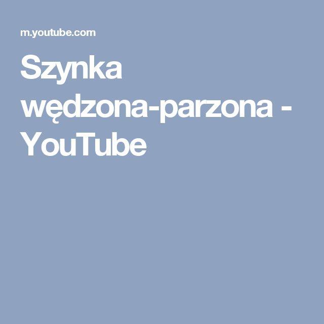 Szynka wędzona-parzona - YouTube