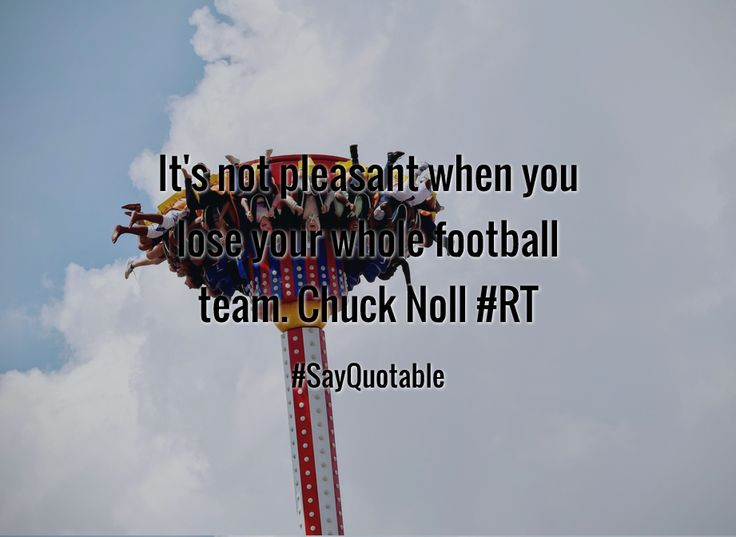 Quotes about It's not pleasant when you lose your whole football team. Chuck Noll  #RT with images background, share as cover photos, profile pictures on WhatsApp, Facebook and Instagram or HD wallpaper - Best quotes