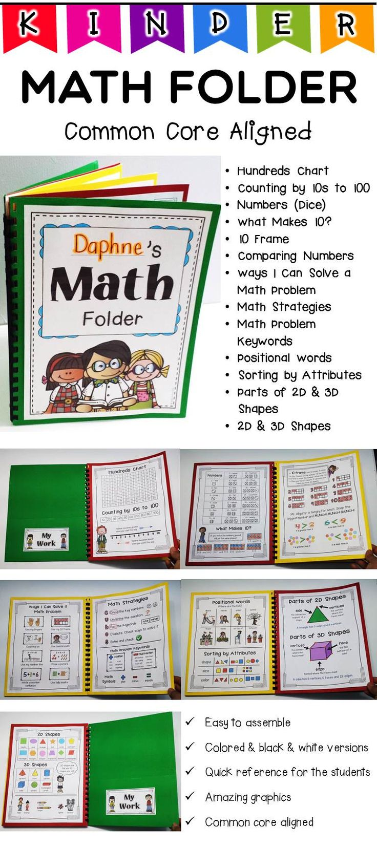 Math Folder: 26 pages - this Math folder will serve as your mathematician's handy tool. This could also be as the homework folder wherein the students and parents could refer to even at home. It is Common Core aligned with helpful illustrations, posters, chart and many more! Black and white version is also included. You only need to bind 3 folders together and stick the pages. SO EASY!