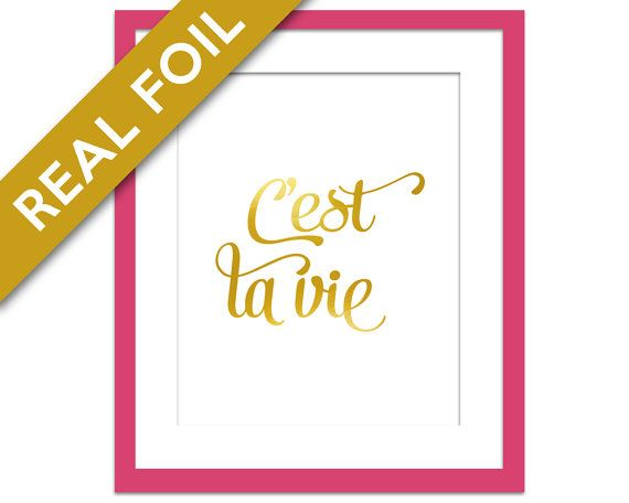 C'est La Vie Poster - Gold Foil Print - French Art Print - Gold Paris Poster - Quotation Print - French Quote Poster - Typography Poster
