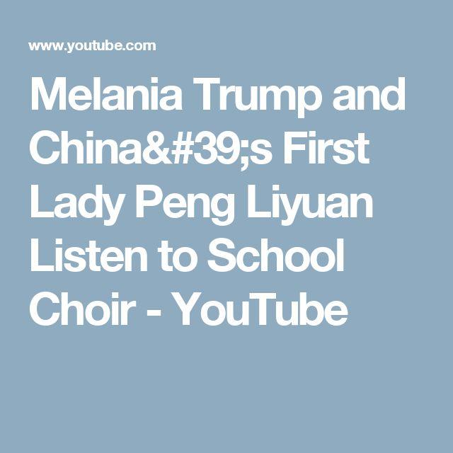 Melania Trump and China's First Lady Peng Liyuan Listen to School Choir - YouTube