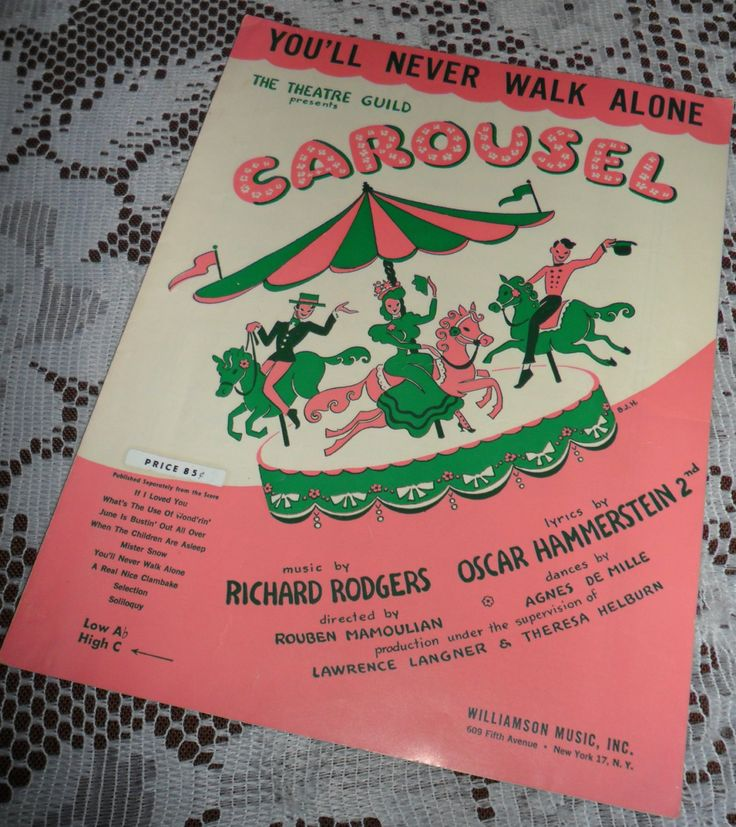 Vintage 1945 Carousel Sheet Music Rodgers & Hammerstein Song You'll Never Walk Alone Theatre Guild Horse Carousel Ride Colorful Cover Art by ...
