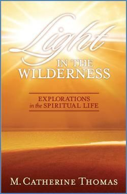 Light in the Wilderness: Explorations in the Spiritual LifeChapter One