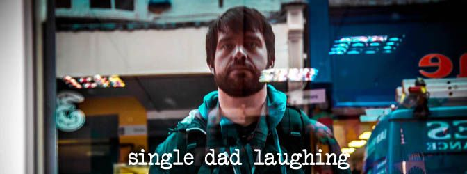 Single Dad Laughing | SDL Posts… Pinned! | Single Dad Laughing