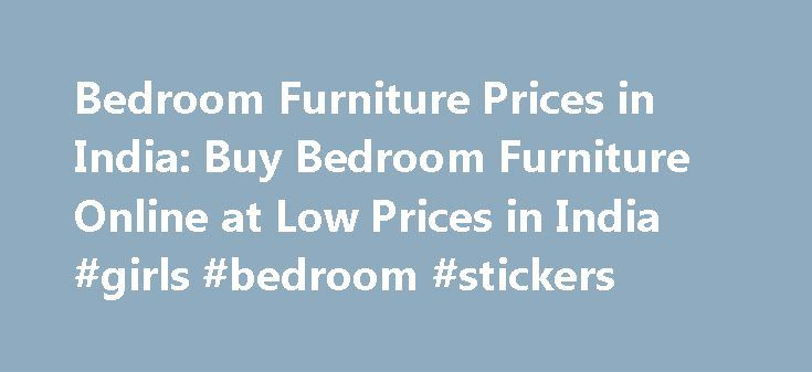 Bedroom Furniture Prices in India: Buy Bedroom Furniture Online at Low Prices in India #girls #bedroom #stickers http://bedrooms.remmont.com/bedroom-furniture-prices-in-india-buy-bedroom-furniture-online-at-low-prices-in-india-girls-bedroom-stickers/  #indian bedroom furniture # Bedroom Furniture Buy Bedroom Furniture Online on Junglee After we return home from a hard day's work, all of us love to retreat to our bedrooms [...]