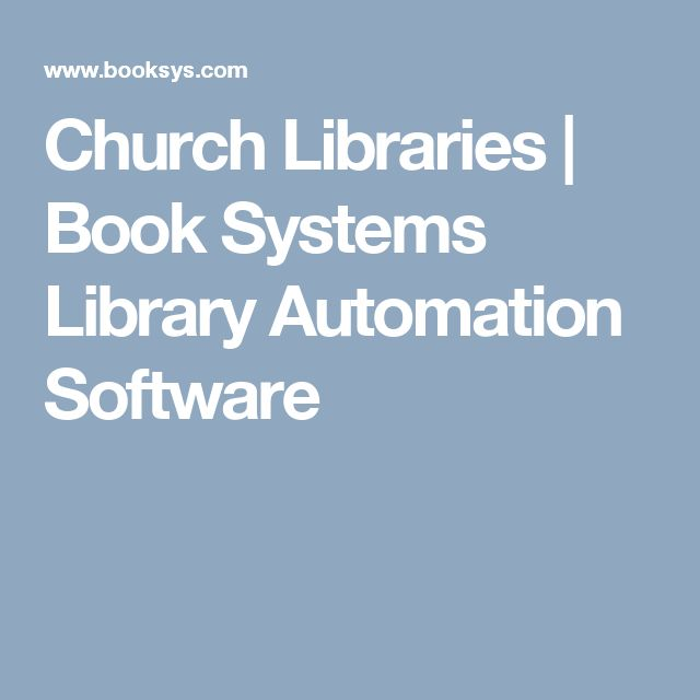 Church Libraries | Book Systems Library Automation Software