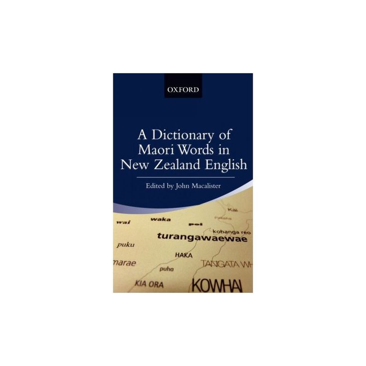 A Dictionary of Maori Words in New Zealand English (Bilingual) (Paperback)