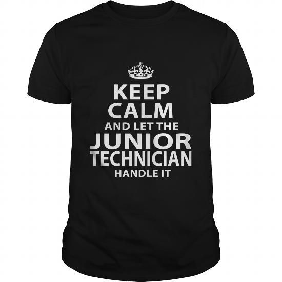 JUNIOR TECHNICIAN T Shirts, Hoodies. Check Price ==► https://www.sunfrog.com/LifeStyle/JUNIOR-TECHNICIAN-118061475-Black-Guys.html?41382