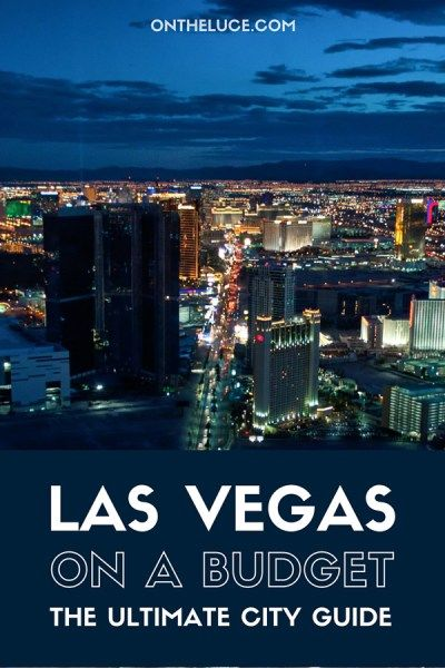Las Vegas isn't most people's idea of a budget destination. But you don't need to rob a casino – Ocean's Eleven style – to enjoy a trip to Sin City – ontheluce.com